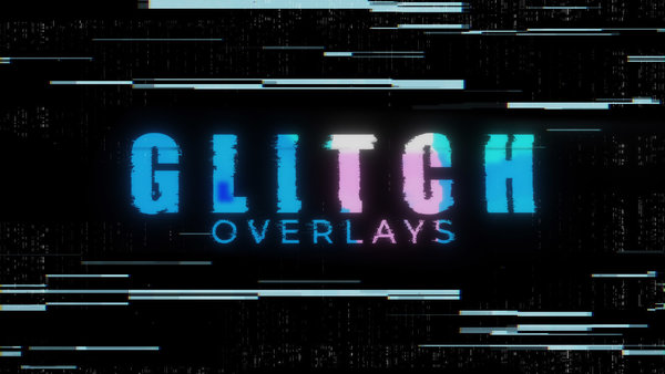 Glitch Overlays