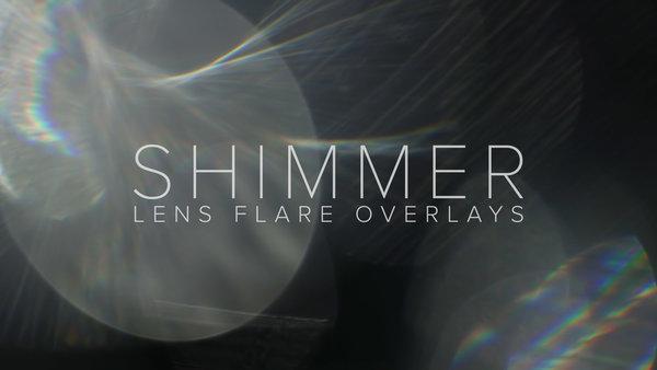 Shimmer: Lens Flare Overlays