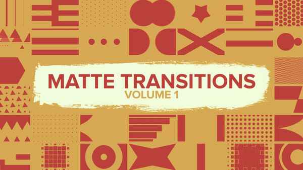 Matte Transitions Vol.1