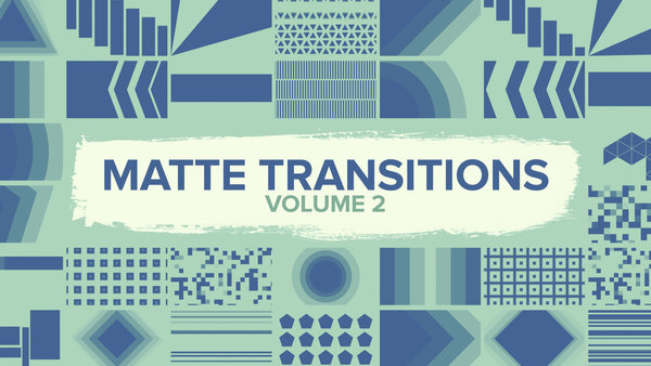 Matte Transitions Vol. 2